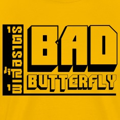 BAD BUTTERFLY T-Shirts