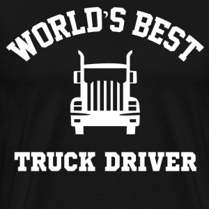 World's Best Truck Driver T-Shirts - Men's Premium T-Shirt