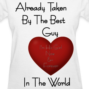 Girl Already Taken By The Best Guy Women's T-Shirts - Women's T-Shirt