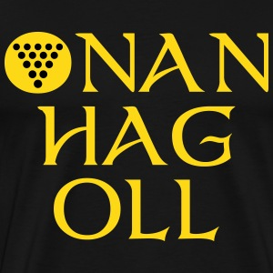 Onan Hag Oll / One And All T-Shirts - Men's Premium T-Shirt