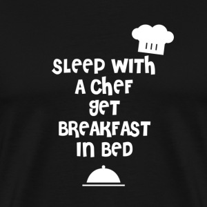 Sleep with a chef get breakfast in bed - Men's Premium T-Shirt