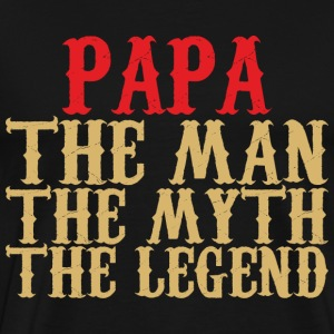 Papa T-Shirt - Papa - The Man, The Myth, The Legend - Men's Premium T-Shirt