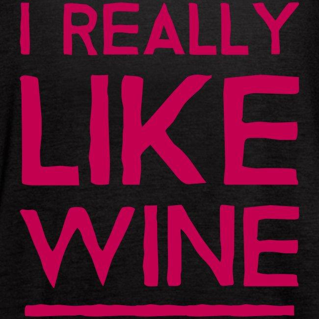 I Really Like Wine