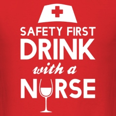 safety first drink with nurse