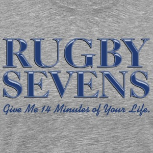 Rugby Sevens Blue Give Me 14 Minutes of Your Life - Men's Premium T-Shirt