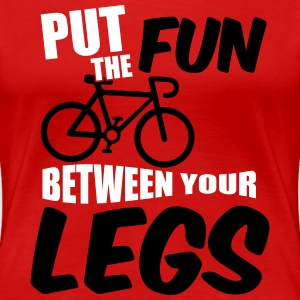 Put the fun between your legs Women's T-Shirts - Women's Premium T-Shirt