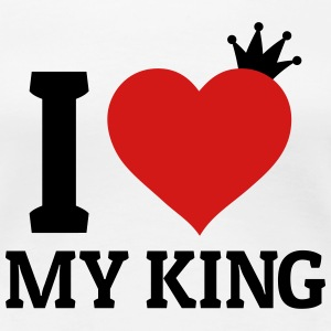 I love my King Women's T-Shirts - Women's Premium T-Shirt