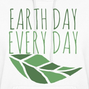 Earth Day Every Day - Women's Hoodie