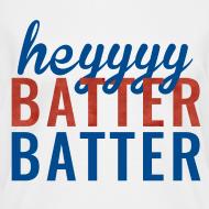 Design ~ Heyyy Batter Batter Women's Vneck Tshirt