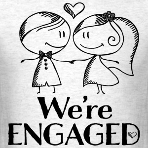 Engagement Announcement We're Engaged T-Shirts - Men's T-Shirt