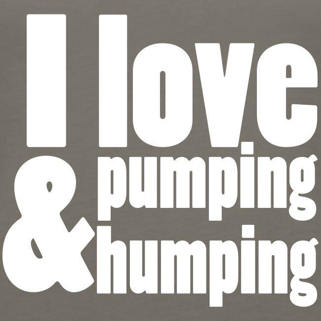 I Love Pumping