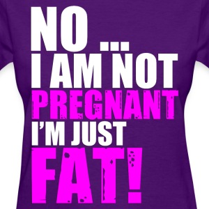 Fat or Pregnant (2) - Women's T-Shirt