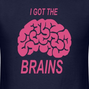 I got the brains - Men's T-Shirt