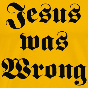 Jesus was Wrong – Little Miss Sunshine - Men's Premium T-Shirt