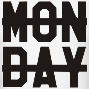 Monday –  - Men's T-Shirt