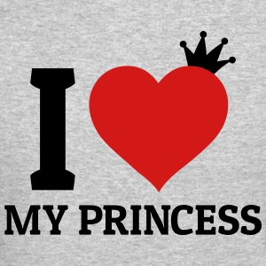 I love my Princess Long Sleeve Shirts - Crewneck Sweatshirt