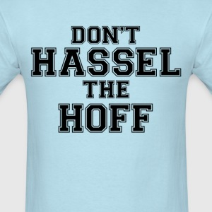Don't Hassle the Hoff (1) - Men's T-Shirt