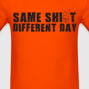 Same Shirt Different Day (1) - Men's T-Shirt