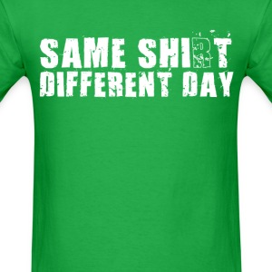 Same shit different day t shirts spreadshirt for Same day t shirt printing