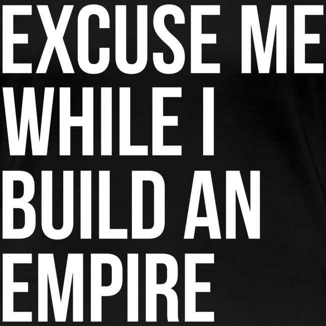 Women's Build An Empire Premium Shirt