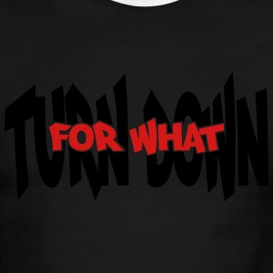 Turn Down for What Design Vector - Men's Ringer T-Shirt