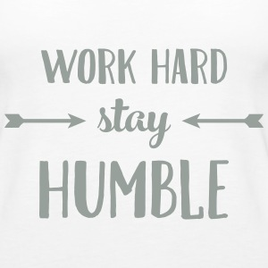 Work Hard Stay Humble Tanks - Women's Premium Tank Top