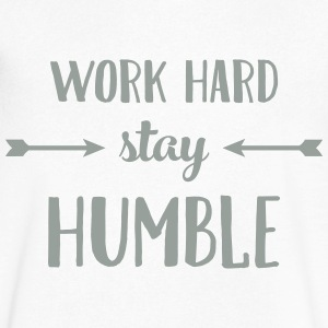 Work Hard Stay Humble T-Shirts - Men's V-Neck T-Shirt by Canvas