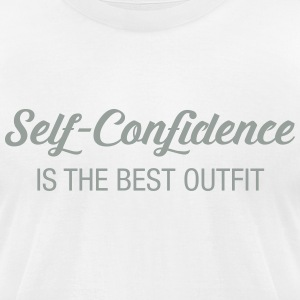 Self -Confidence Is The Best Outfit T-Shirts - Men's T-Shirt by American Apparel