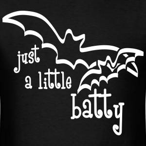 Just A Little Batty T-Shirts - Men's T-Shirt