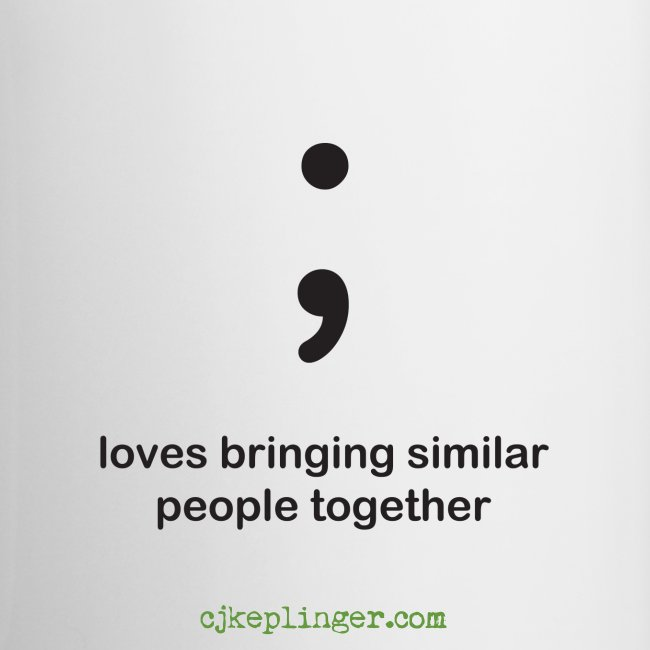 Punctuation Personality: Semicolon Mug