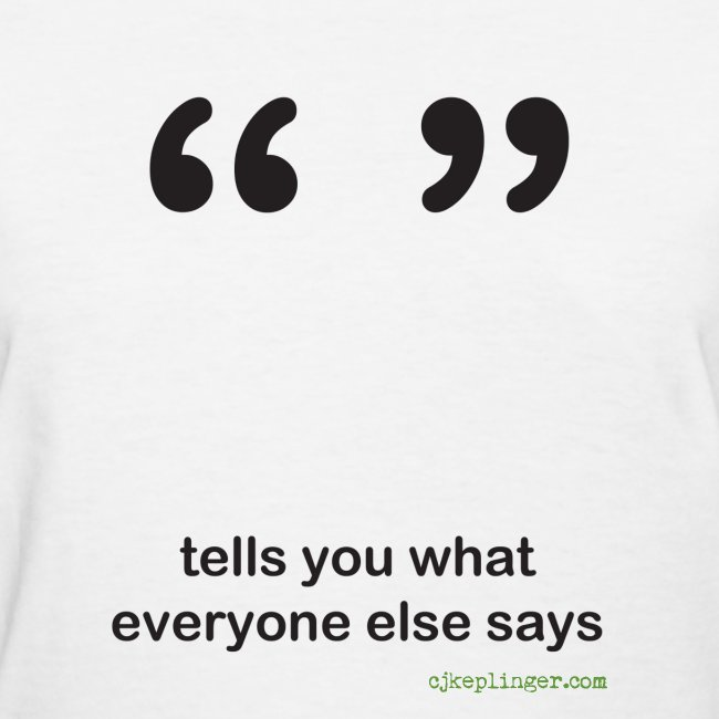 Punctuation Personality: Quotes fitted tee