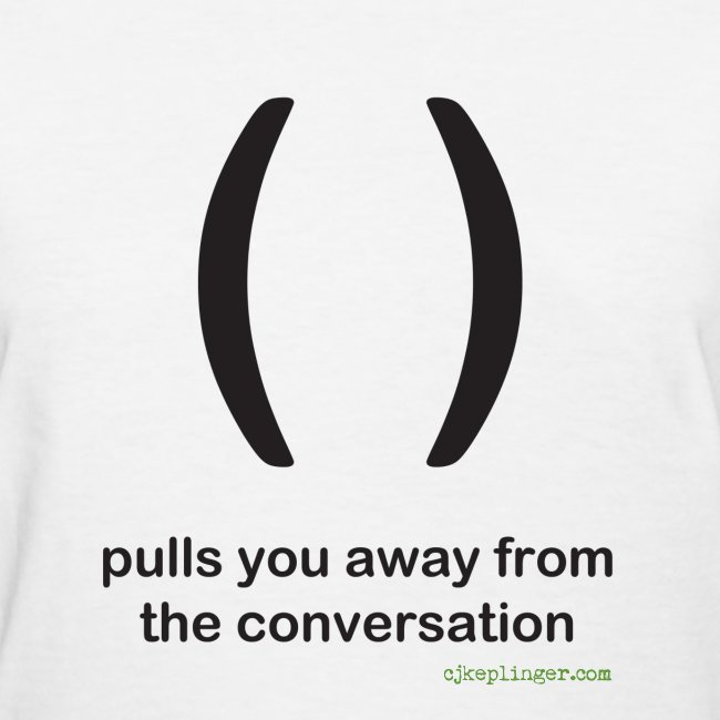 Punctuation Personality: Parentheses fitted tee
