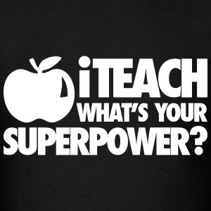 iTech What's Your Superpower? T-Shirts - Men's T-Shirt