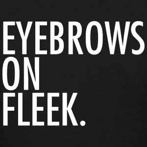 Eyebrows on fleek Women's T-Shirts - Women's T-Shirt