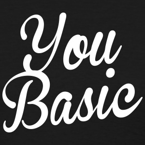 You Basic Women's T-Shirts - Women's T-Shirt