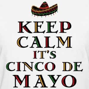 Keep Calm Cinco De Mayo Women's T-Shirts - Women's T-Shirt