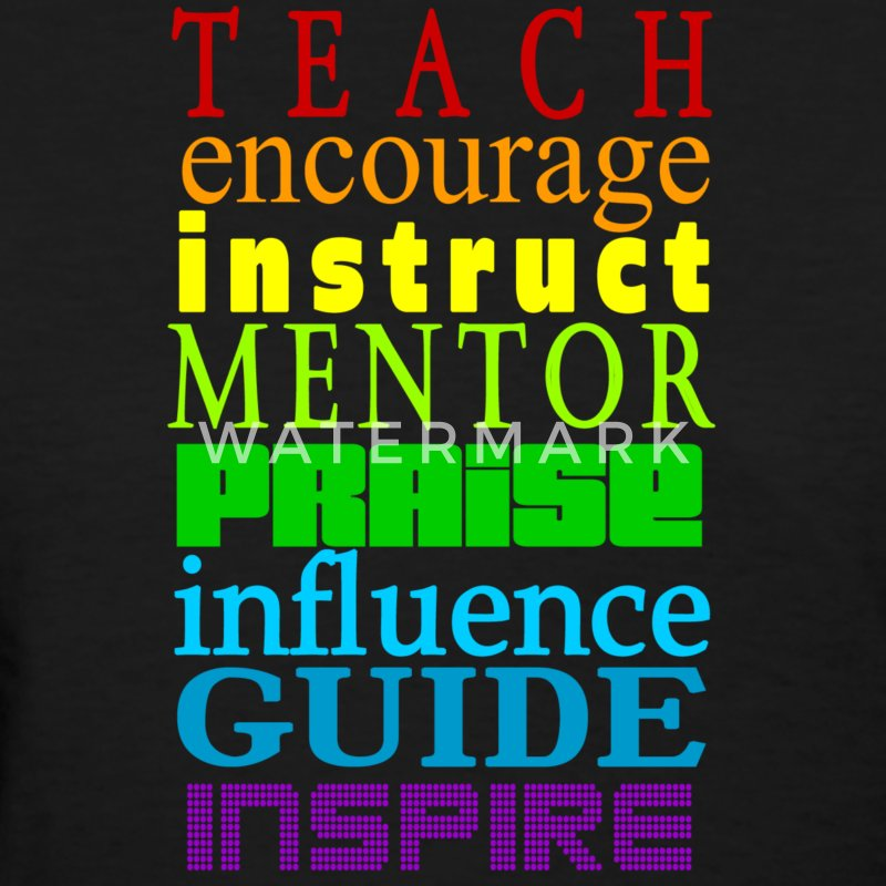 Teach to Inspire  - Women's T-Shirt