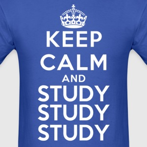 Keep Calm and Study Study Study - Men's T-Shirt