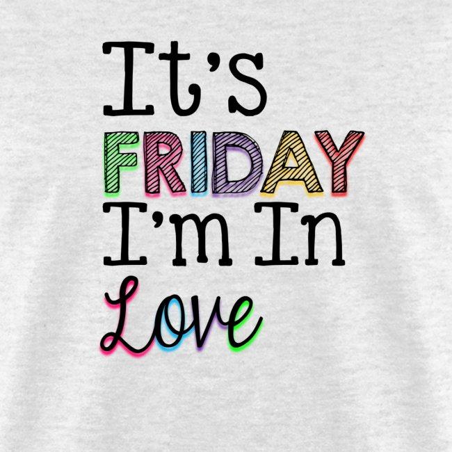 ceb7847848e It s Friday I m in Love - Men s