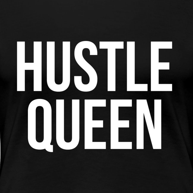 Women's Hustle Queen
