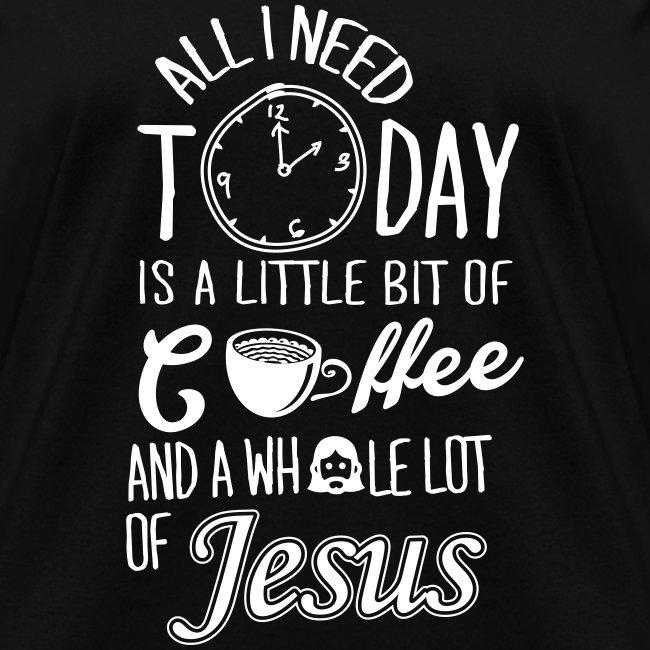 TODAY I NEED