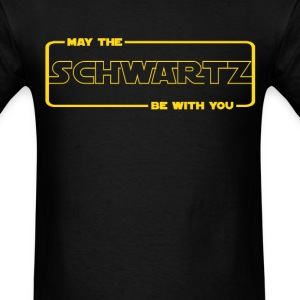 Schwartz be with you (2) - Men's T-Shirt