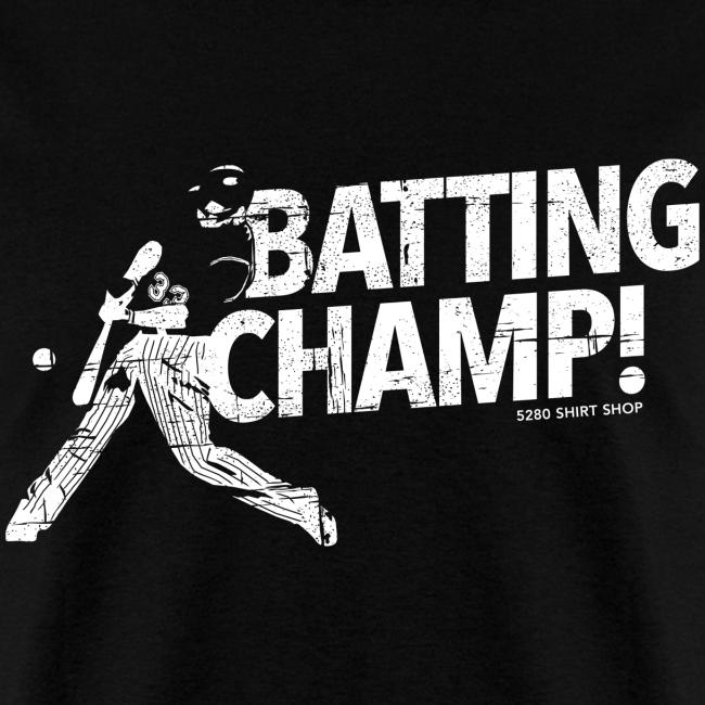 Batting Champ - Mens T-shirt