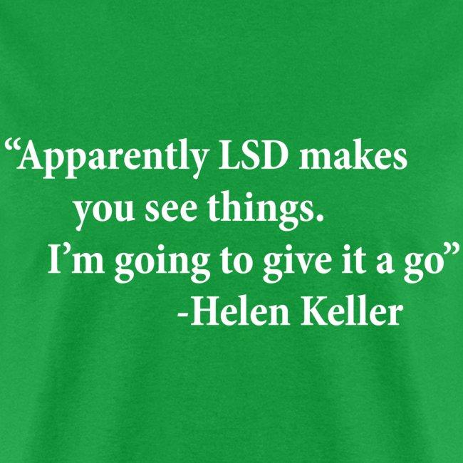 helen keller citáty Sanity Shirts | LSD   Helen Keller   Mens T Shirt helen keller citáty