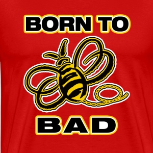 Born-To-Bee-Bad (boys/men) - Men's Premium T-Shirt