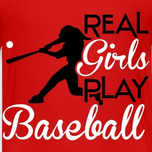 Real girls play baseball Baby & Toddler Shirts - Toddler Premium T-Shirt