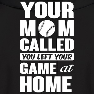 You left your game at home - baseball Hoodies - Men's Hoodie