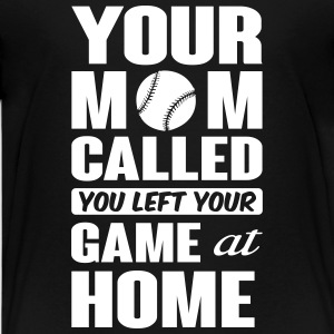 You left your game at home - baseball Kids' Shirts - Kids' Premium T-Shirt