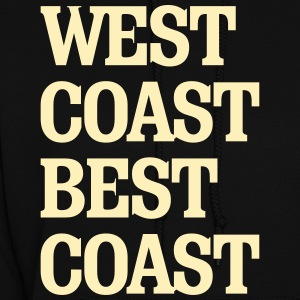 West Coast Best Coast Hoodies - Women's Hoodie
