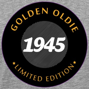 Birthday 1945 Golden Oldie - Men's Premium T-Shirt